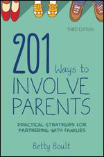 201 Ways to Involve Parents-Updated Edition