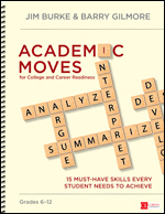 Academic Moves for College & Career Readiness, Gr. 6-12