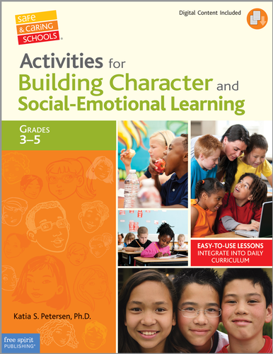 Activities for Building Character & Social Emotional Learning