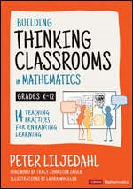 Building Thinking Classrooms in Mathematics K-12