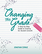 Changing the Grade: A Step-by-Step Guide to Grading for Student
