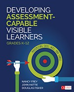 Developing Assessment - Capable Visible Learners K-12