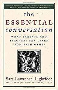 Essential Conversation: What Parents and Teachers