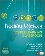 Teaching Literacy in the Visible Learning Classroom, 6-12