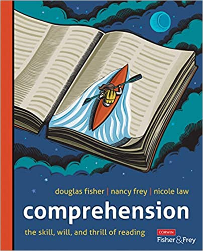 Comprehension, The Skill, Will, and Thrill of Reading, K-12