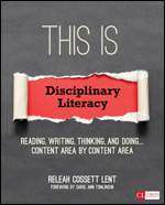 This Is Disciplinary Literacy ~ Lent
