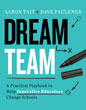 Dream Team: A Practical Playbook
