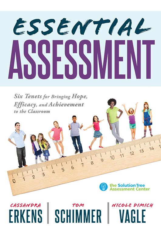 Essential Assessment: Six Tenets for Bringing Hope...