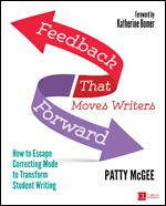 Feedback That Moves Writers Forward ~ Patty McGee