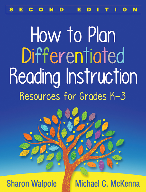 How to Plan Differentiated Reading Instruction, 2nd Ed (K-3)