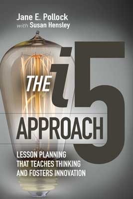 i5 Approach: Lesson Planning That Teaches Thinking
