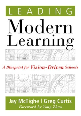 Leading Modern Learning ~ Jay McTighe