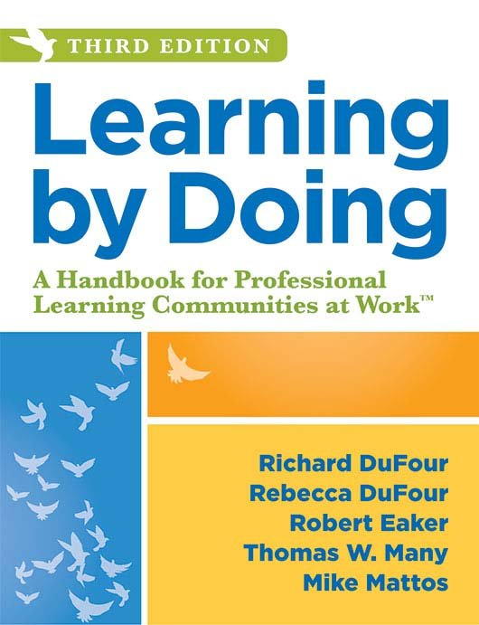 Learning by Doing, 3rd Ed. ~ DuFour