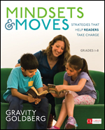 Mindsets & Moves: Strategies That Help Readers Take Charge