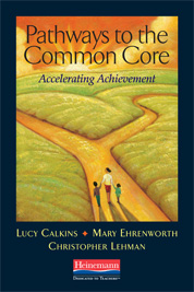 Pathways to the Common Core ~ Calkins