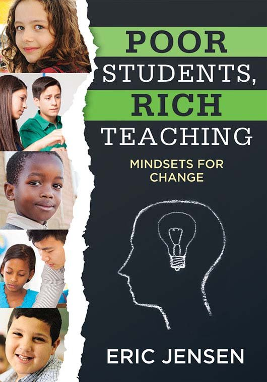 Poor Students, Rich Teaching ~ Eric Jensen