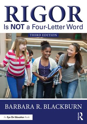Rigor is NOT a Four-Letter Word, 3rd Ed ~ Blackburn