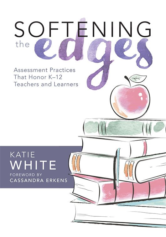 Softening the Edges ~ Katie White