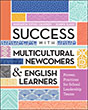 Success with Multicultural Newcomers