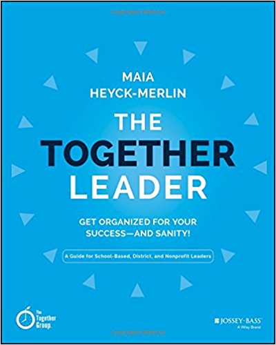 Together Leader: Get Organized for Your Success...