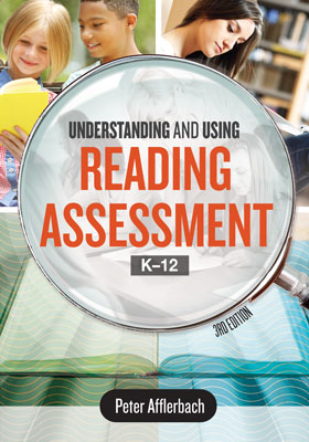 Understanding & Using Reading Assessment, K-12, 3rdE