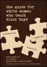 Guide for White Women Who Teach Black Boys