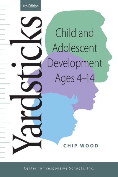 Yardsticks Child and Adolescent Development Ages 4-14